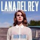 Born to Die [Europe] CD