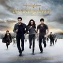 Twilight Saga: Breaking Dawn Part 2, The Score Music by Carter Burwell