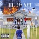Hell Can Wait [Explicit]