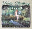 On the Edge of a Dream - Music for Dreaming, Relaxation, Contemplation, Meditation, Medical Therapie