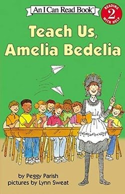 Teach Us, Amelia Bedelia (I Can Read Book 2)