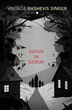 Satan In Goray (Vintage Classics)