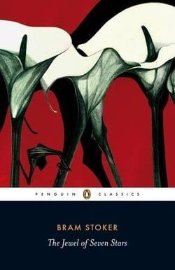 The Jewel of Seven Stars (Penguin Classics)