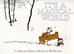 It's A Magical World: A Calvin and Hobbes Collection (Calvin and Hobbes Series)