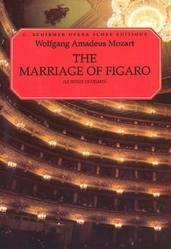 The Marriage of Figaro (Le Nozze Di Figaro): Vocal Score