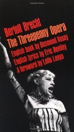 The Threepenny Opera (Brecht, Bertolt)