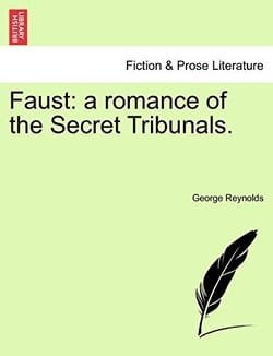 Faust: a romance of the Secret Tribunals.
