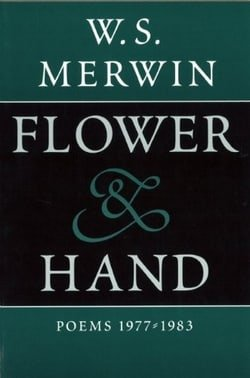 Flower and Hand: Poems: 1977-1983