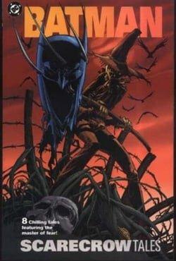 Batman: Scarecrow Tales