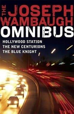 A Joseph Wambaugh Omnibus