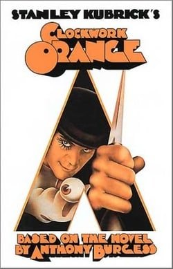 A Clockwork Orange: Film Screenplay