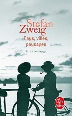 Pays, Villes, Paysages: Ecrits De Voyage (Ldp Litterature)