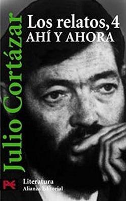 Relatos 4: Ahi Y Ahora (Literatura / Literature)