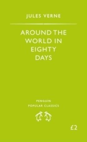 Around The World in Eighty Days (Penguin Popular Classics)