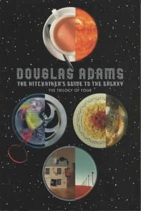 The Hitchhiker's Guide to the Galaxy: The Trilogy of Four: A Trilogy in Four Parts