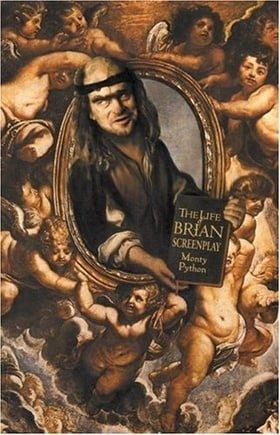 The Monty Python's Life of Brian (of Nazareth): Screenplay
