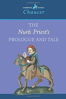 The Nun's Priest's Prologue and Tale (Cambridge School Chaucer)