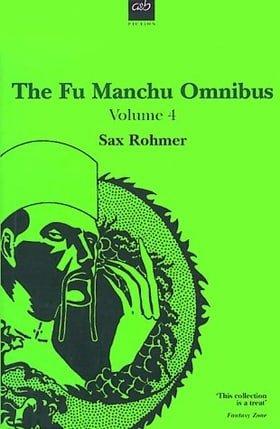 The Fu Manchu Omnibus: 4: The Drums of Fu Manchu / Shadow of Fu Manchu / Emperor Fu Manchu