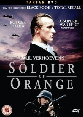 Soldier of Orange [2007]