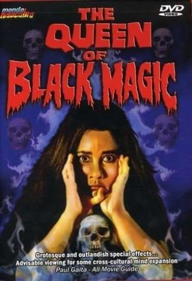The Queen of Black Magic [1979]