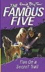 Five on a Secret Trail (Famous Five)