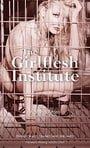 The Girlflesh Institute (Nexus)