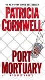 Port Mortuary (A Scarpetta Novel)