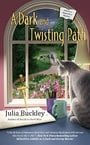 A Dark and Twisting Path (A Writer