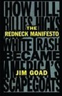 The Redneck Manifesto: How Hillbillies, Hicks, and White Trash Became America