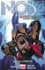 Nova Volume 3: Nova Corpse (Marvel Now)