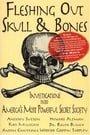 Fleshing Out Skull & Bones: Investigations into America