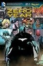 DC Comics: Zero Year (The New 52)