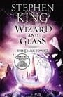 Wizard and Glass (The Dark Tower)