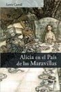 Alicia en el País de las Maravillas (Spanish Edition)