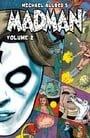 Madman Volume 2: v. 2