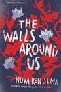 Walls Around Us, The