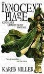The Innocent Mage: Kingmaker, Kingbreaker Book 1