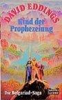 Die Belgariad- Saga I. Kind der Prophezeiung. ( Fantasy).