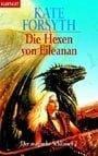 Der magische Schlüssel 02. Die Hexen von Eileanan.