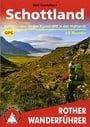 Schottland: Wanderungen an den Küsten und in den Highlands. 50 Touren. Mit GPS-Daten