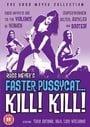 Faster Pussycat... Kill! Kill!