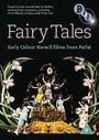 Fairy Tales: Early Colour Stencil Films from Pathe