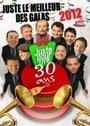 Juste Pour Rire 30 Ans: Juste le meilleur des galas 2012 (Bilingual)