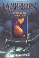 Forest of Secrets (Warriors, Book 3)