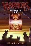The Darkest Hour (Warriors, Book 6)