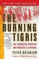 The Burning Tigris: The Armenian Genocide and America