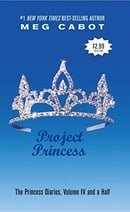 The Princess Diaries, Volume IV 1/2: Project Princess