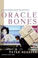 Oracle Bones: A Journey Between China