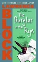 The Burglar in the Rye (Bernie Rhodenbarr Mysteries)