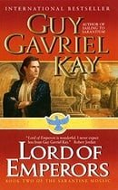 Lord of Emperors (Sarantine Mosaic, Book 2)